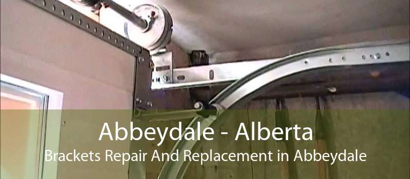 Abbeydale - Alberta Brackets Repair And Replacement in Abbeydale