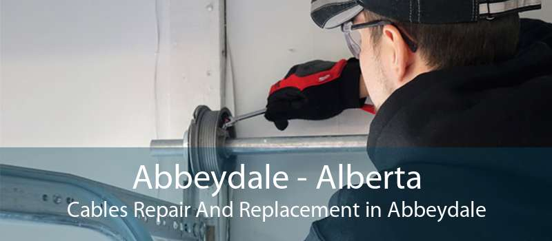Abbeydale - Alberta Cables Repair And Replacement in Abbeydale