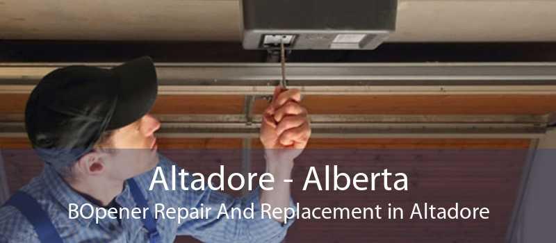 Altadore - Alberta BOpener Repair And Replacement in Altadore