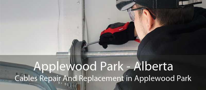 Applewood Park - Alberta Cables Repair And Replacement in Applewood Park
