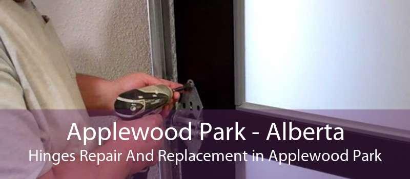 Applewood Park - Alberta Hinges Repair And Replacement in Applewood Park