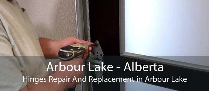 Arbour Lake - Alberta Hinges Repair And Replacement in Arbour Lake