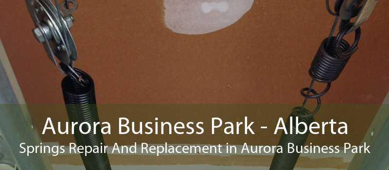 Aurora Business Park - Alberta Springs Repair And Replacement in Aurora Business Park