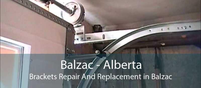 Balzac - Alberta Brackets Repair And Replacement in Balzac