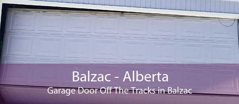 Balzac - Alberta Garage Door Off The Tracks in Balzac