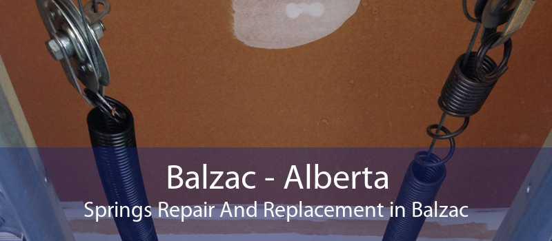 Balzac - Alberta Springs Repair And Replacement in Balzac