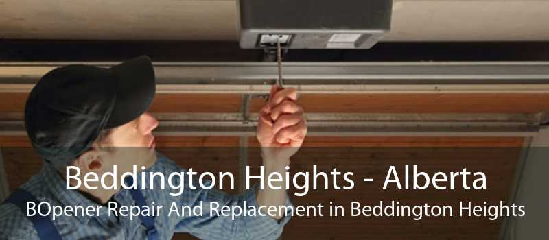 Beddington Heights - Alberta BOpener Repair And Replacement in Beddington Heights