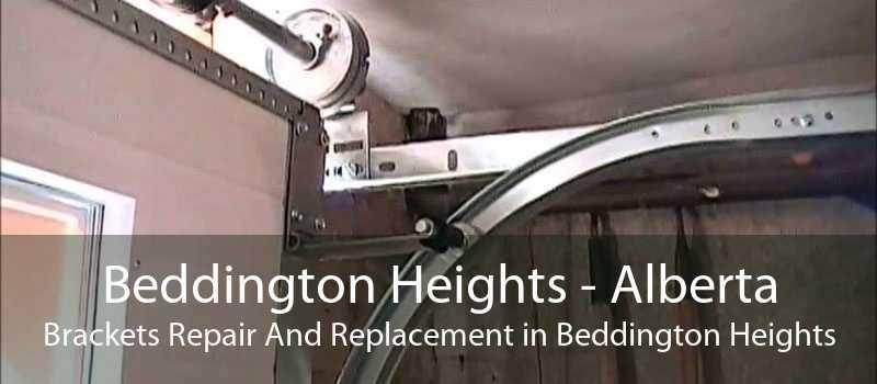 Beddington Heights - Alberta Brackets Repair And Replacement in Beddington Heights