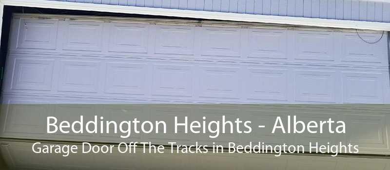 Beddington Heights - Alberta Garage Door Off The Tracks in Beddington Heights