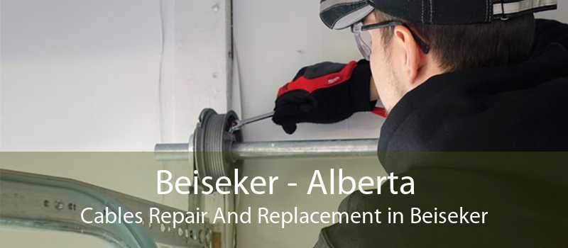 Beiseker - Alberta Cables Repair And Replacement in Beiseker