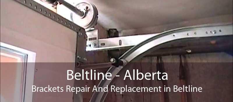 Beltline - Alberta Brackets Repair And Replacement in Beltline