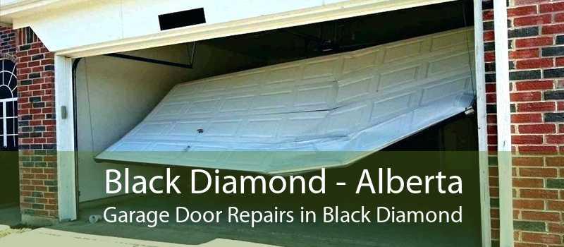 Black Diamond - Alberta Garage Door Repairs in Black Diamond