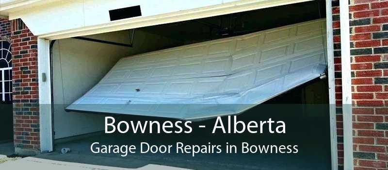 Bowness - Alberta Garage Door Repairs in Bowness