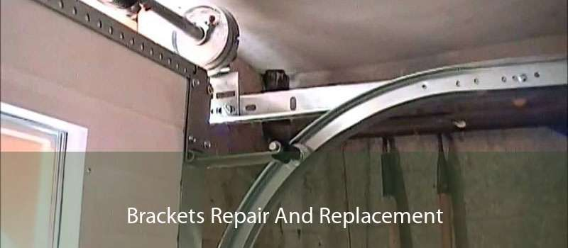 Brackets Repair And Replacement