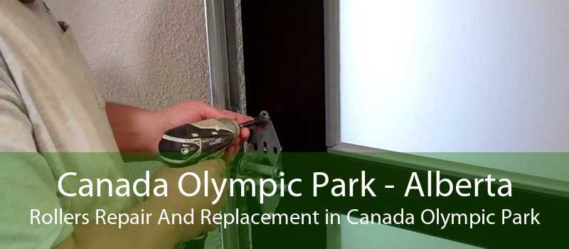 Canada Olympic Park - Alberta Rollers Repair And Replacement in Canada Olympic Park