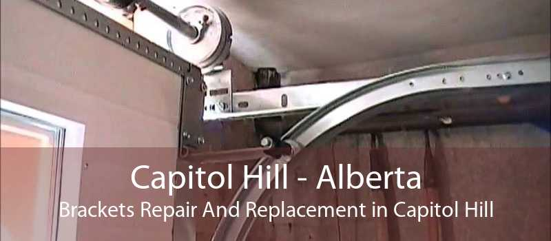 Capitol Hill - Alberta Brackets Repair And Replacement in Capitol Hill