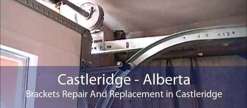Castleridge - Alberta Brackets Repair And Replacement in Castleridge