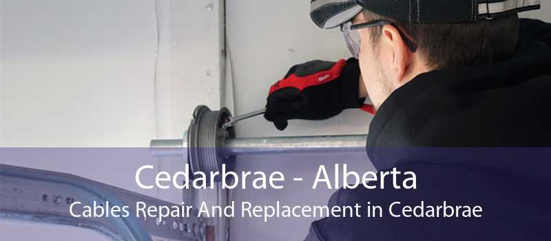 Cedarbrae - Alberta Cables Repair And Replacement in Cedarbrae