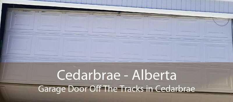Cedarbrae - Alberta Garage Door Off The Tracks in Cedarbrae