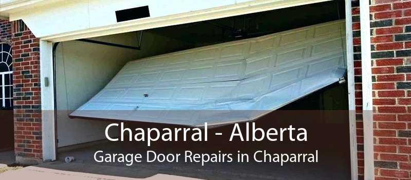 Chaparral - Alberta Garage Door Repairs in Chaparral