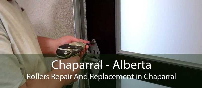 Chaparral - Alberta Rollers Repair And Replacement in Chaparral
