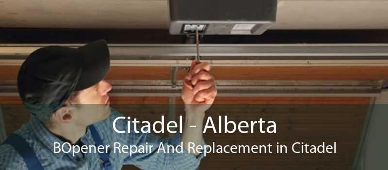 Citadel - Alberta BOpener Repair And Replacement in Citadel
