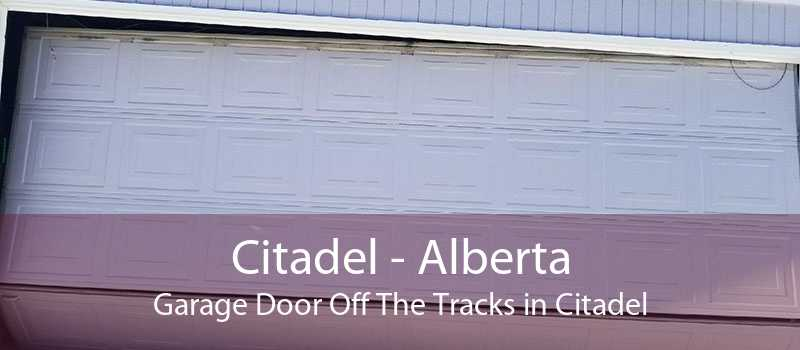Citadel - Alberta Garage Door Off The Tracks in Citadel