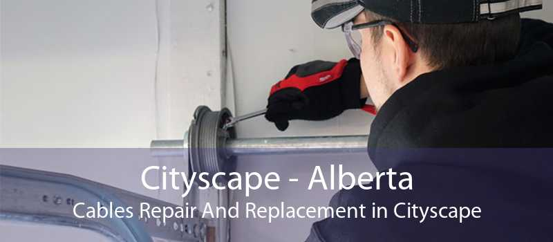 Cityscape - Alberta Cables Repair And Replacement in Cityscape