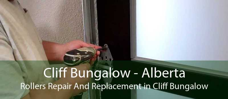 Cliff Bungalow - Alberta Rollers Repair And Replacement in Cliff Bungalow