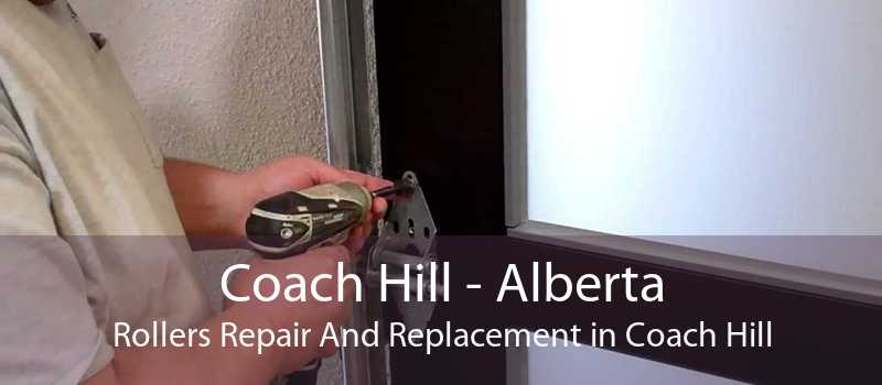 Coach Hill - Alberta Rollers Repair And Replacement in Coach Hill