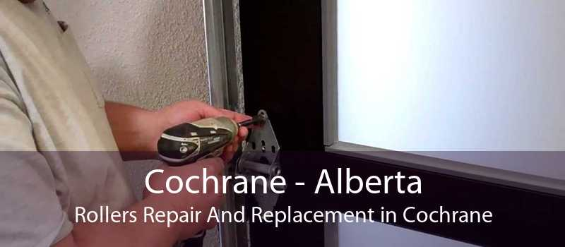Cochrane - Alberta Rollers Repair And Replacement in Cochrane