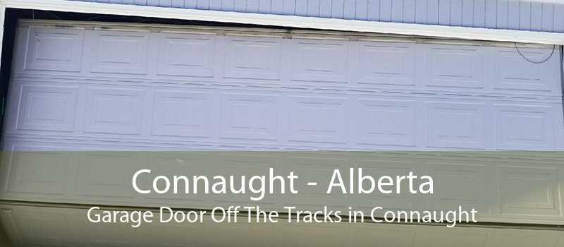 Connaught - Alberta Garage Door Off The Tracks in Connaught