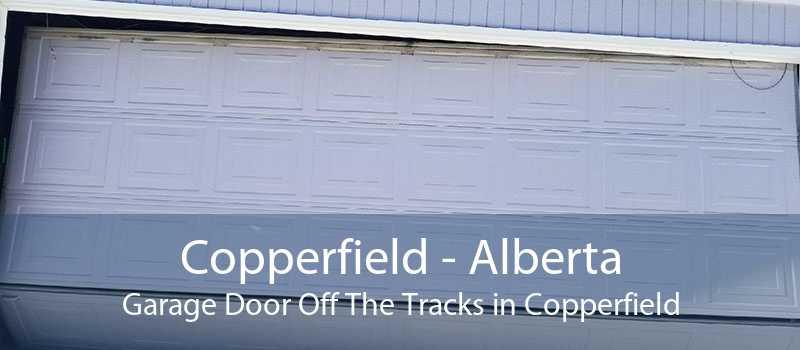 Copperfield - Alberta Garage Door Off The Tracks in Copperfield