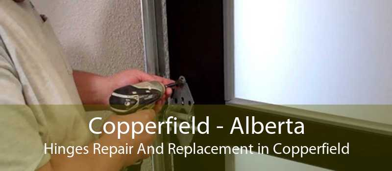 Copperfield - Alberta Hinges Repair And Replacement in Copperfield