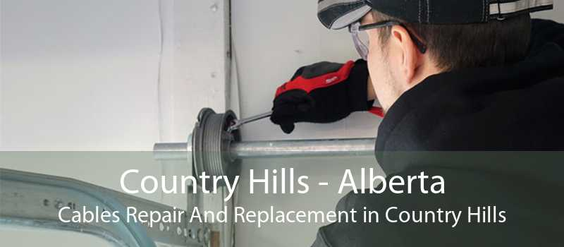 Country Hills - Alberta Cables Repair And Replacement in Country Hills