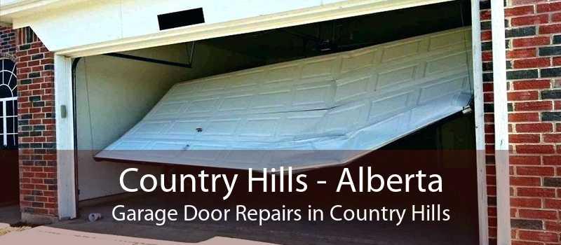 Country Hills - Alberta Garage Door Repairs in Country Hills