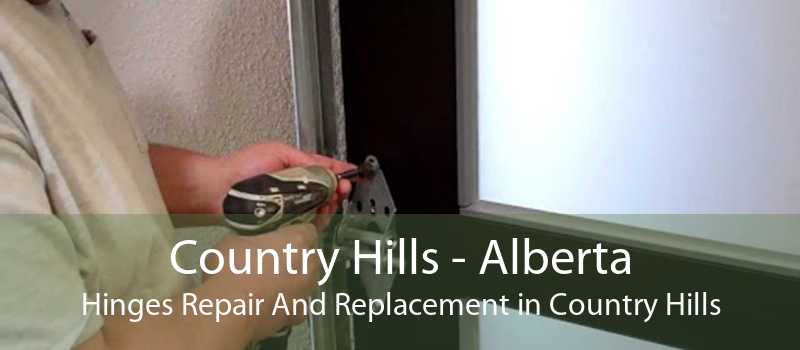 Country Hills - Alberta Hinges Repair And Replacement in Country Hills