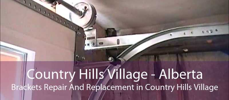 Country Hills Village - Alberta Brackets Repair And Replacement in Country Hills Village