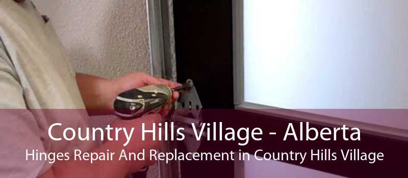 Country Hills Village - Alberta Hinges Repair And Replacement in Country Hills Village