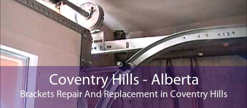 Coventry Hills - Alberta Brackets Repair And Replacement in Coventry Hills