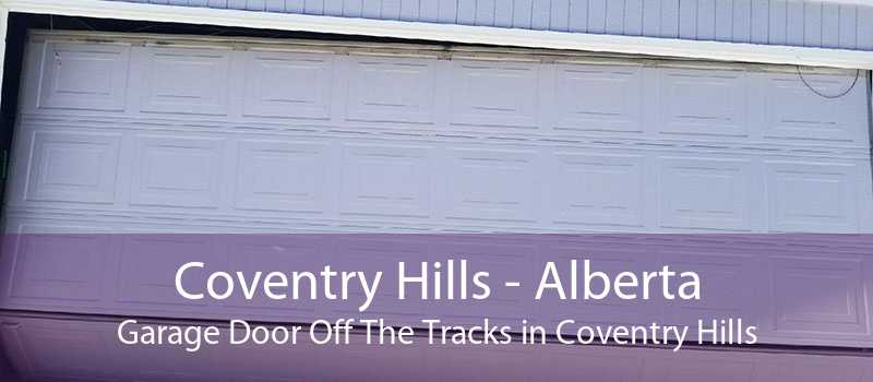 Coventry Hills - Alberta Garage Door Off The Tracks in Coventry Hills