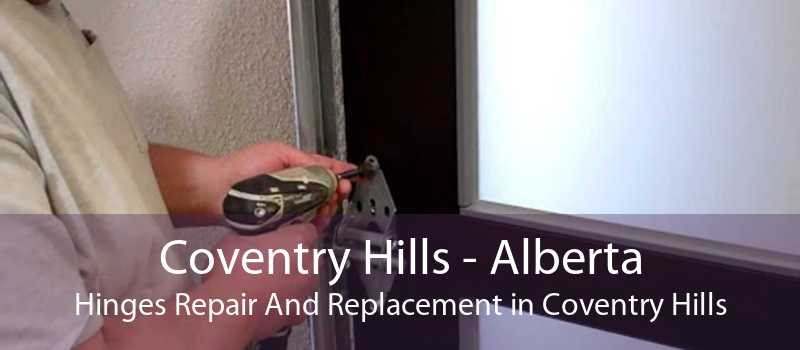 Coventry Hills - Alberta Hinges Repair And Replacement in Coventry Hills
