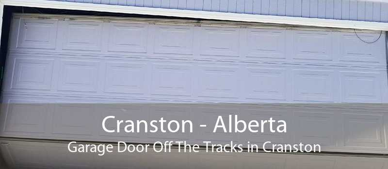 Cranston - Alberta Garage Door Off The Tracks in Cranston