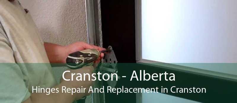 Cranston - Alberta Hinges Repair And Replacement in Cranston