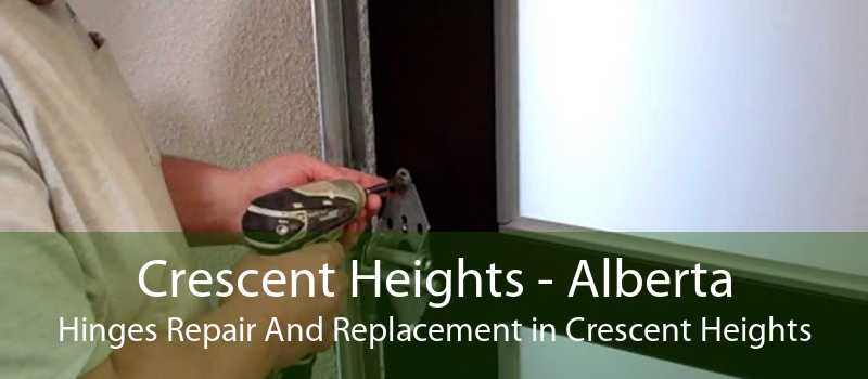 Crescent Heights - Alberta Hinges Repair And Replacement in Crescent Heights