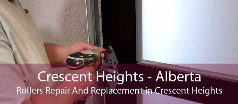 Crescent Heights - Alberta Rollers Repair And Replacement in Crescent Heights