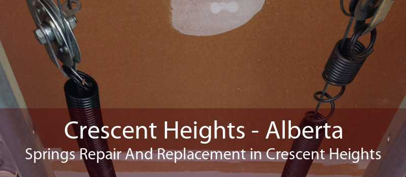 Crescent Heights - Alberta Springs Repair And Replacement in Crescent Heights