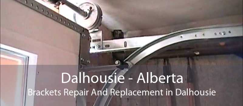 Dalhousie - Alberta Brackets Repair And Replacement in Dalhousie