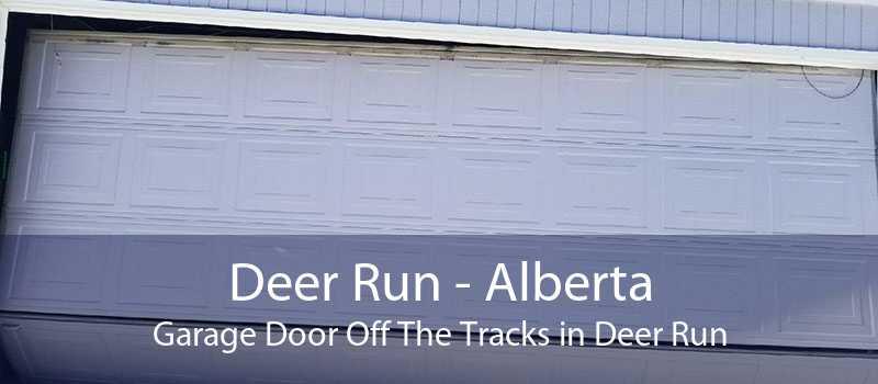 Deer Run - Alberta Garage Door Off The Tracks in Deer Run