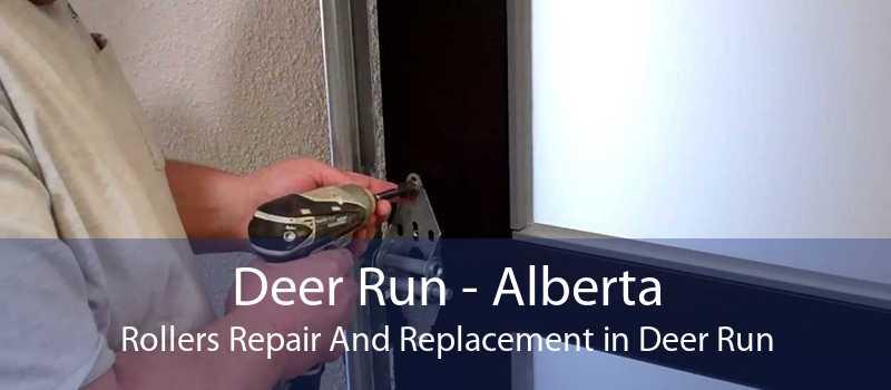 Deer Run - Alberta Rollers Repair And Replacement in Deer Run